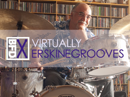 BFD3/2 Grooves: Virtually Erskine Grooves