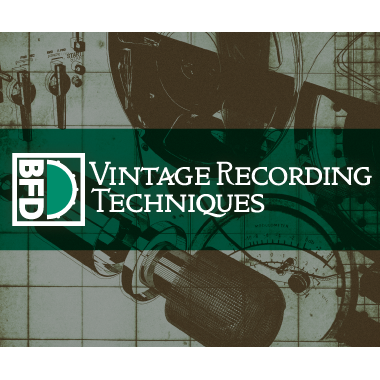 BFD3 Expansion Pack: Vintage Recording Techniques