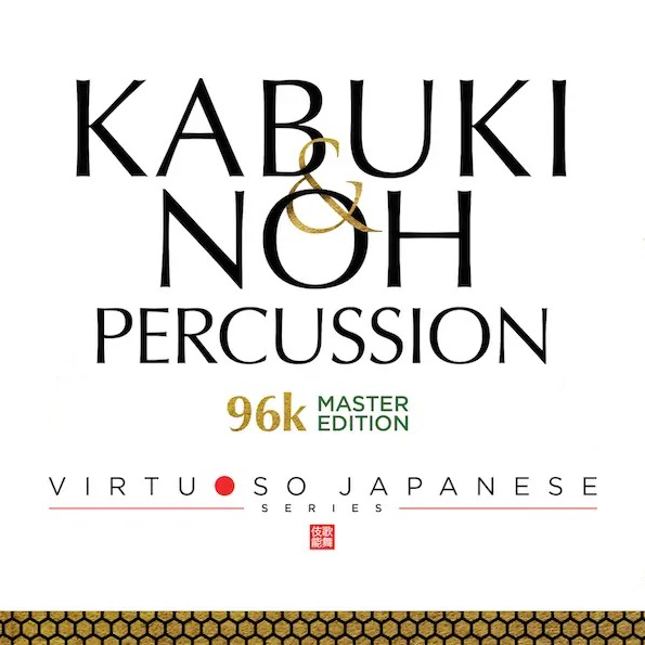 KABUKI & NOH PERCUSSION 96k MASTER EDITION (Download)