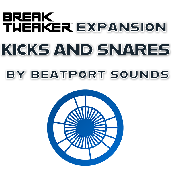 BreakTweaker Expansion: Kicks and Snares by BeatPort Sounds