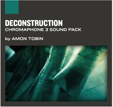 Chromaphone and AAS Player sound pack : Deconstruction
